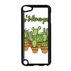 Cactus   Dont Be A Prick Apple Ipod Touch 5 Case (black) by Valentinaart