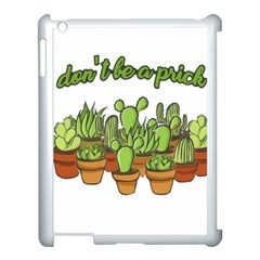 Cactus   Dont Be A Prick Apple Ipad 3/4 Case (white) by Valentinaart