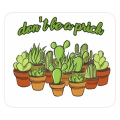 Cactus   Dont Be A Prick Double Sided Flano Blanket (small)  by Valentinaart