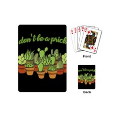Cactus   Dont Be A Prick Playing Cards (mini)  by Valentinaart