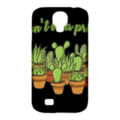 Cactus   Dont Be A Prick Samsung Galaxy S4 Classic Hardshell Case (pc+silicone) by Valentinaart
