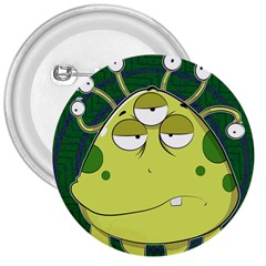 The Most Ugly Alien Ever 3  Buttons by Catifornia