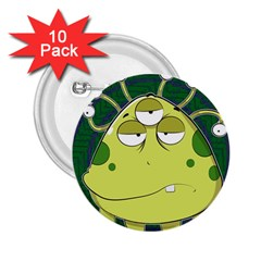 The Most Ugly Alien Ever 2 25  Buttons (10 Pack)  by Catifornia