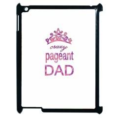 Crazy Pageant Dad Apple Ipad 2 Case (black) by Valentinaart