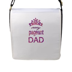 Crazy Pageant Dad Flap Messenger Bag (l)  by Valentinaart