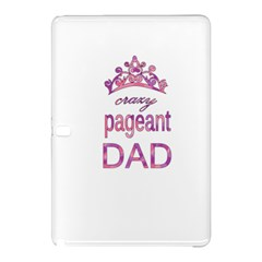 Crazy Pageant Dad Samsung Galaxy Tab Pro 12 2 Hardshell Case by Valentinaart