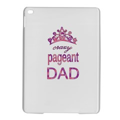 Crazy Pageant Dad Ipad Air 2 Hardshell Cases by Valentinaart