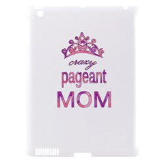 Crazy Pageant Mom Apple Ipad 3/4 Hardshell Case (compatible With Smart Cover) by Valentinaart