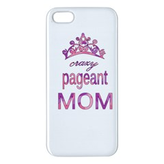 Crazy Pageant Mom Apple Iphone 5 Premium Hardshell Case by Valentinaart