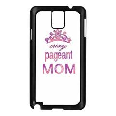 Crazy Pageant Mom Samsung Galaxy Note 3 N9005 Case (black) by Valentinaart