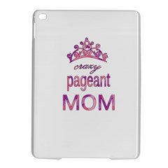 Crazy Pageant Mom Ipad Air 2 Hardshell Cases by Valentinaart