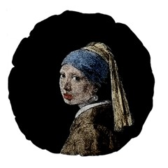 The Girl With The Pearl Earring Large 18  Premium Flano Round Cushions by Valentinaart
