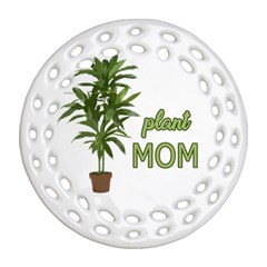Plant Mom Round Filigree Ornament (two Sides) by Valentinaart