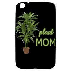 Plant Mom Samsung Galaxy Tab 3 (8 ) T3100 Hardshell Case  by Valentinaart