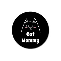 Love My Cat Mommy Magnet 3  (round) by Catifornia