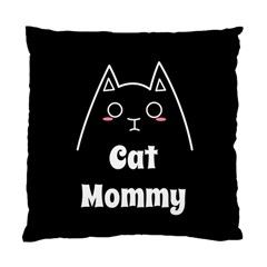 Love My Cat Mommy Standard Cushion Case (two Sides) by Catifornia