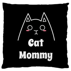Love My Cat Mommy Large Cushion Case (one Side) by Catifornia