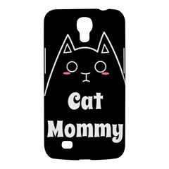 Love My Cat Mommy Samsung Galaxy Mega 6 3  I9200 Hardshell Case by Catifornia