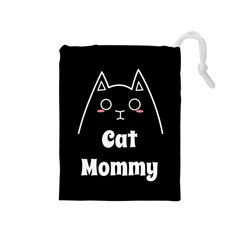 Love My Cat Mommy Drawstring Pouches (medium)  by Catifornia