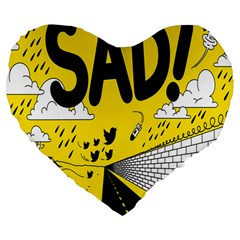 Have Meant  Tech Science Future Sad Yellow Street Large 19  Premium Flano Heart Shape Cushions by Mariart