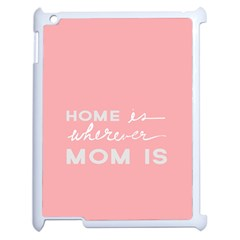 Home Love Mom Sexy Pink Apple Ipad 2 Case (white) by Mariart