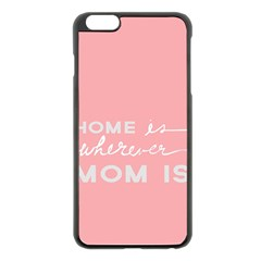 Home Love Mom Sexy Pink Apple Iphone 6 Plus/6s Plus Black Enamel Case by Mariart