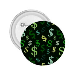 Money Us Dollar Green 2 25  Buttons by Mariart