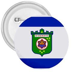 Flag Of Tel Aviv  3  Buttons by abbeyz71