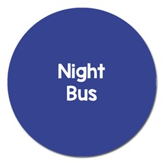 Night Bus New Blue Magnet 5  (round) by Mariart