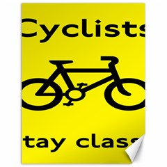 Stay Classy Bike Cyclists Sport Canvas 18  X 24   by Mariart
