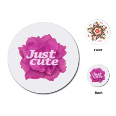 Just Cute Text Over Pink Rose Playing Cards (round)  by dflcprints