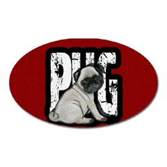 Pug Oval Magnet by Valentinaart