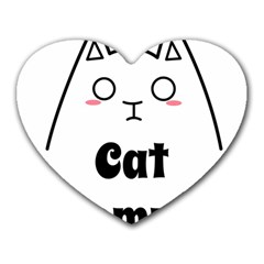 Love My Cat Mommy Heart Mousepads by Catifornia