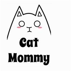 Love My Cat Mommy Large Garden Flag (two Sides) by Catifornia