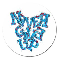 Sport Crossfit Fitness Gym Never Give Up Magnet 5  (round) by Nexatart