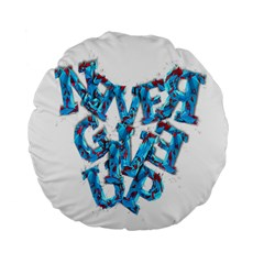 Sport Crossfit Fitness Gym Never Give Up Standard 15  Premium Flano Round Cushions by Nexatart
