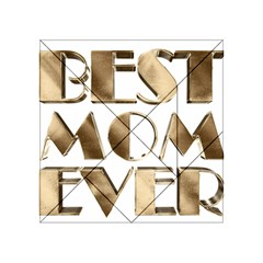 Best Mom Ever Gold Look Elegant Typography Acrylic Tangram Puzzle (4  X 4 ) by yoursparklingshop