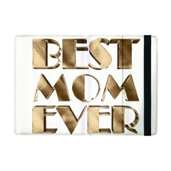 Best Mom Ever Gold Look Elegant Typography Apple Ipad Mini Flip Case by yoursparklingshop