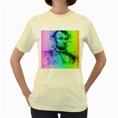 Abraham Lincoln Portrait Rainbow Colors Typography Women s Yellow T Shirt by yoursparklingshop