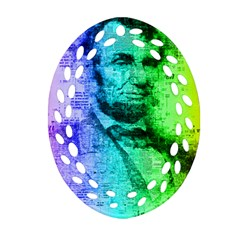 Abraham Lincoln Portrait Rainbow Colors Typography Oval Filigree Ornament (two Sides) by yoursparklingshop