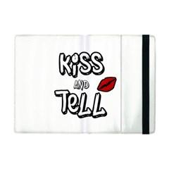 Kiss And Tell Apple Ipad Mini Flip Case by Valentinaart
