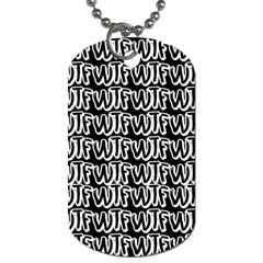 Wtf Dog Tag (two Sides) by Valentinaart