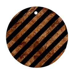 Stripes3 Black Marble & Brown Stone Round Ornament (two Sides) by trendistuff
