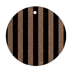 Stripes1 Black Marble & Brown Colored Pencil Round Ornament (two Sides) by trendistuff