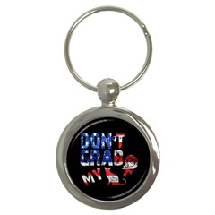 Dont Grab My Key Chains (round)  by Valentinaart