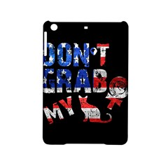 Dont Grab My Ipad Mini 2 Hardshell Cases by Valentinaart