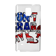 Dont Grab My Samsung Galaxy Note 4 Hardshell Case by Valentinaart