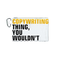 07 Copywriting Thing Copy Canvas Cosmetic Bag (s) by flamingarts