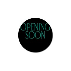 Opening Soon Sign Golf Ball Marker by Mariart