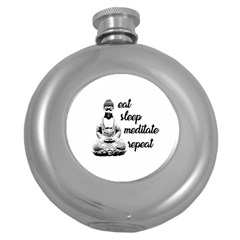 Eat, Sleep, Meditate, Repeat  Round Hip Flask (5 Oz) by Valentinaart